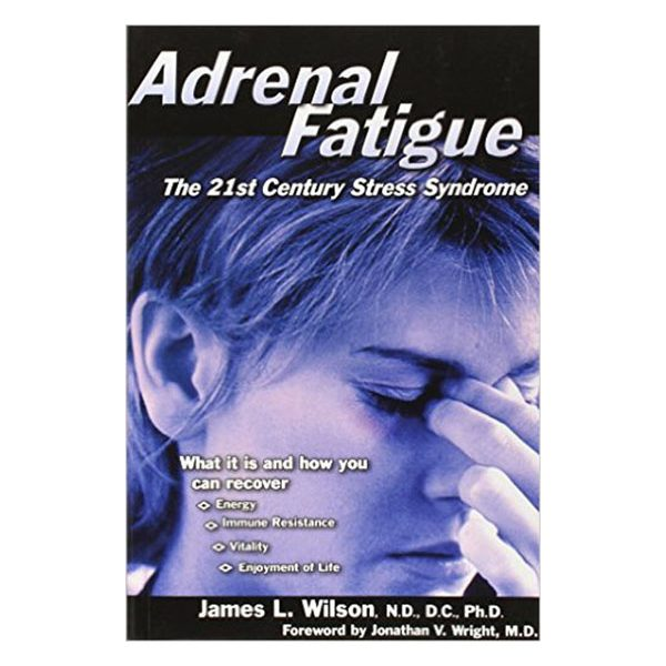 Adrenal Fatigue Book